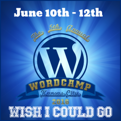 Wish I Could Go to WordCampKC 2015