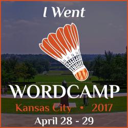 I went to WordCamp Kansas City 2017