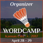 I'm a WordCamp Kansas City 2017 Organizer
