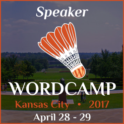 I'm Speaker at WordCamp Kansas City 2017