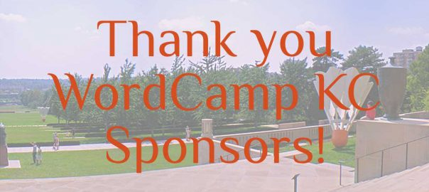 WordCamp Kansas City 2017 thanks their sponsors for their generous support!