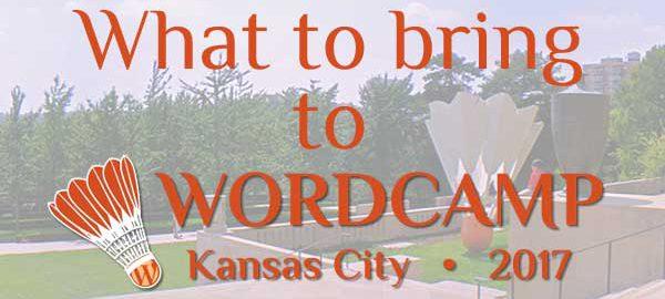 Wondering what to bring to WordCamp Kansas City? These three things....